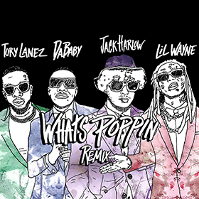 JACK HARLOW FEAT. DABABY, TORY LANEZ & LIL WAYNE - WHATS POPPIN